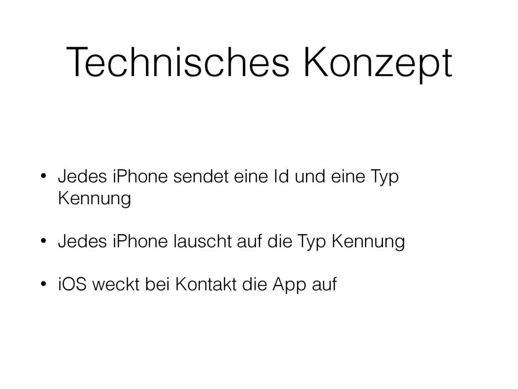 Technisches Konzept • Jedes iPhone sendet eine ...