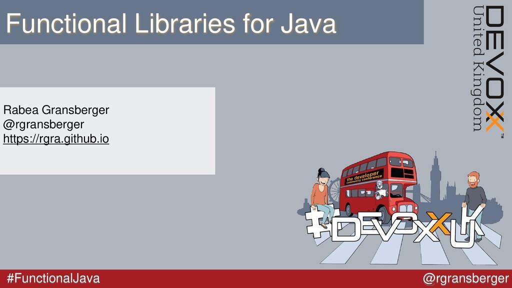 #FunctionalJava @rgransberger Functional Librar...