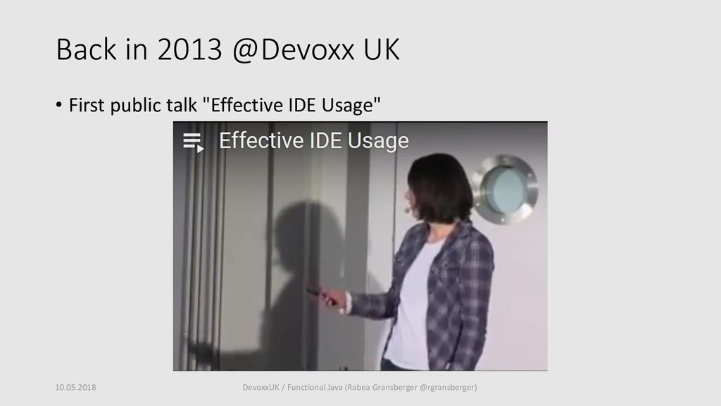 "Back in 2013 @Devoxx UK • First public talk ""Ef..."
