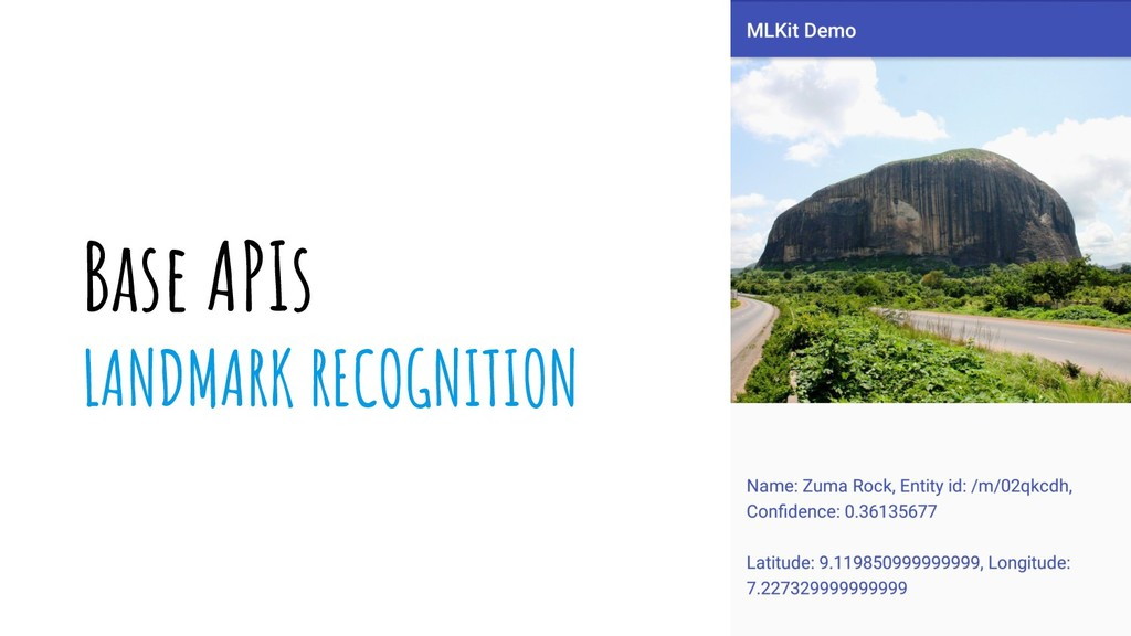 Base APIs LANDMARK RECOGNITION