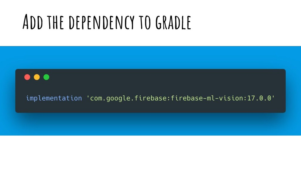 Add the dependency to gradle