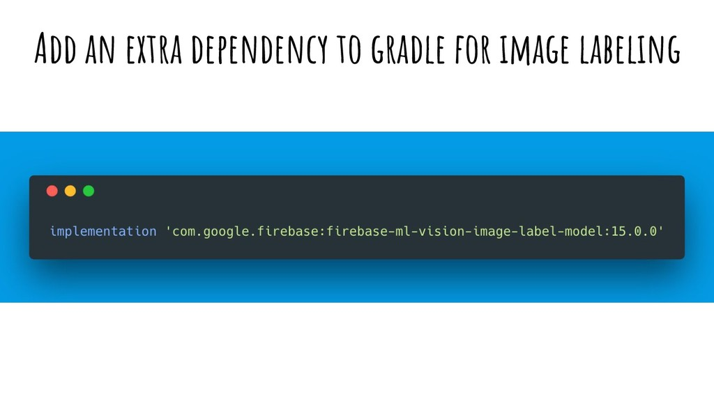 Add an extra dependency to gradle for image lab...