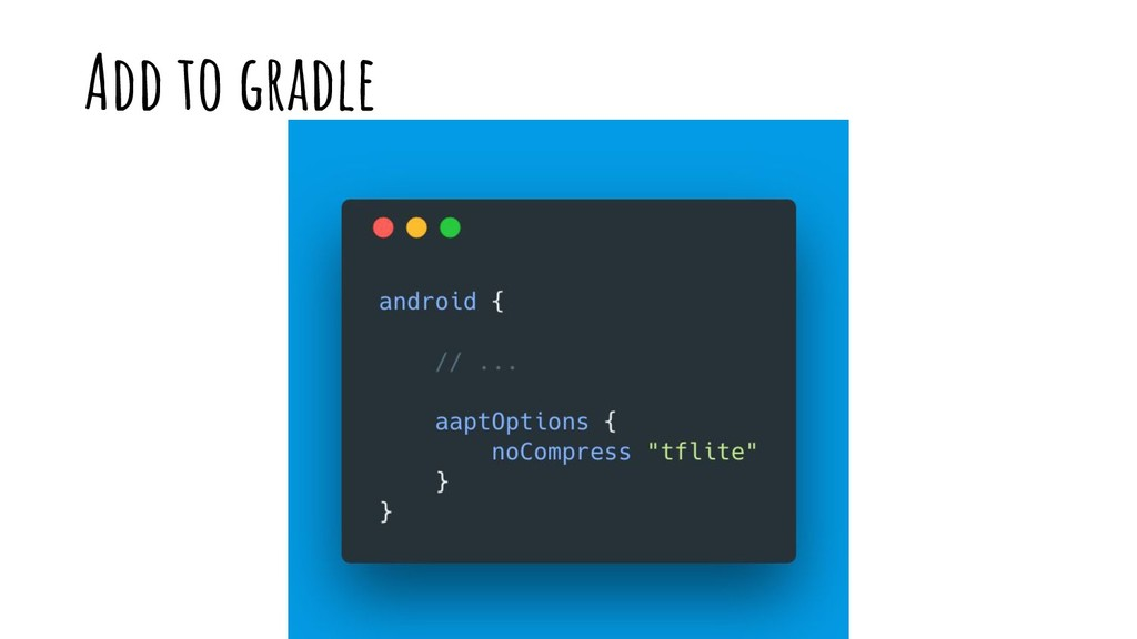 Add to gradle