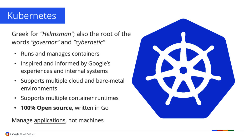"""Kubernetes Greek for """"Helmsman""""; also the root ..."""
