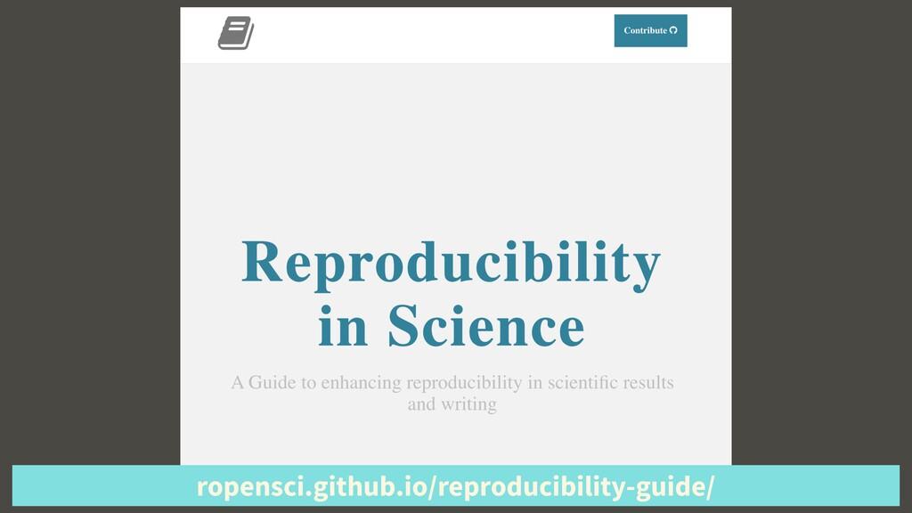 ropensci.github.io/reproducibility-guide/