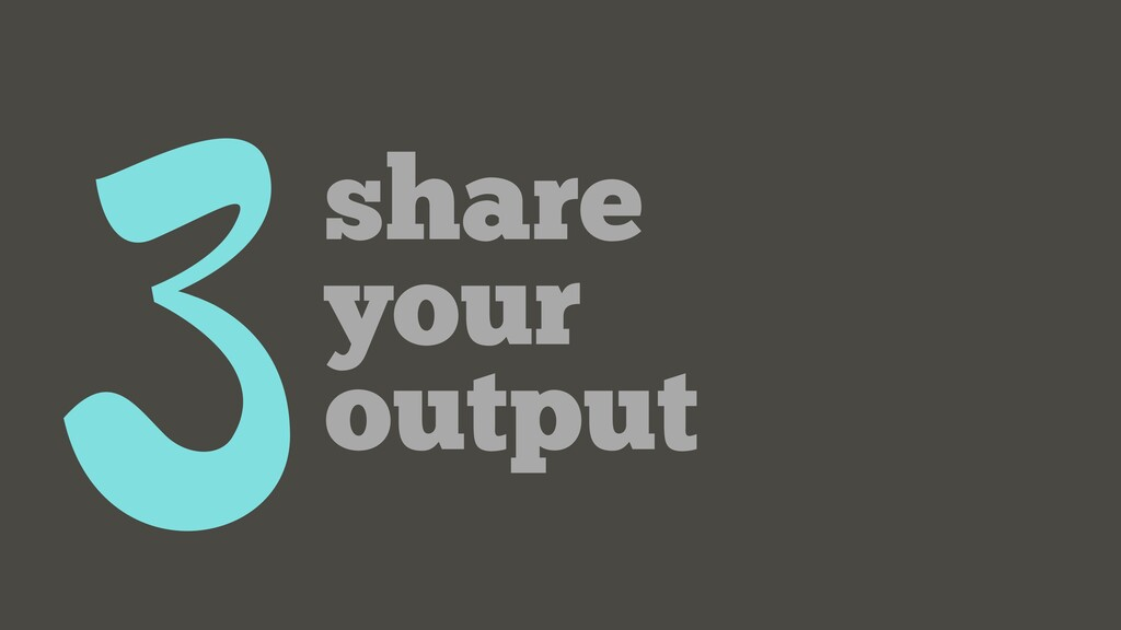 3share your output