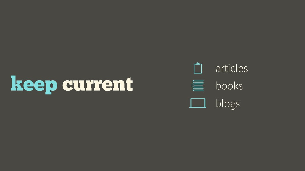 keep current books articles blogs