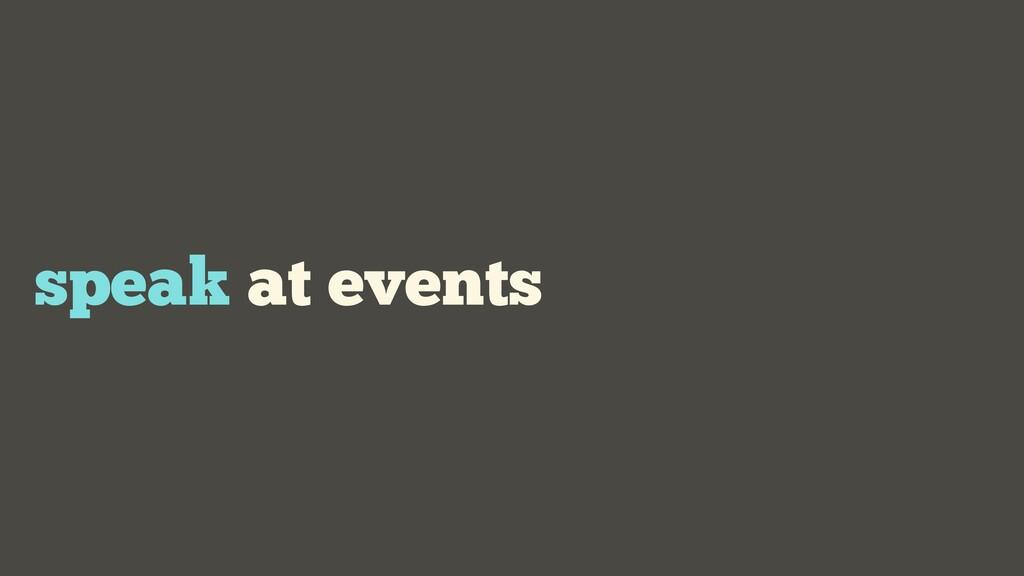 speak at events