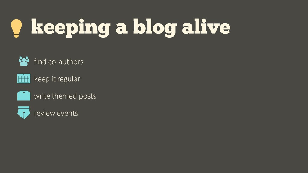 keeping a blog alive find co-authors keep it re...