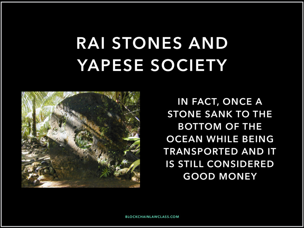 RAI STONES AND YAPESE SOCIETY IN FACT, ONCE A S...
