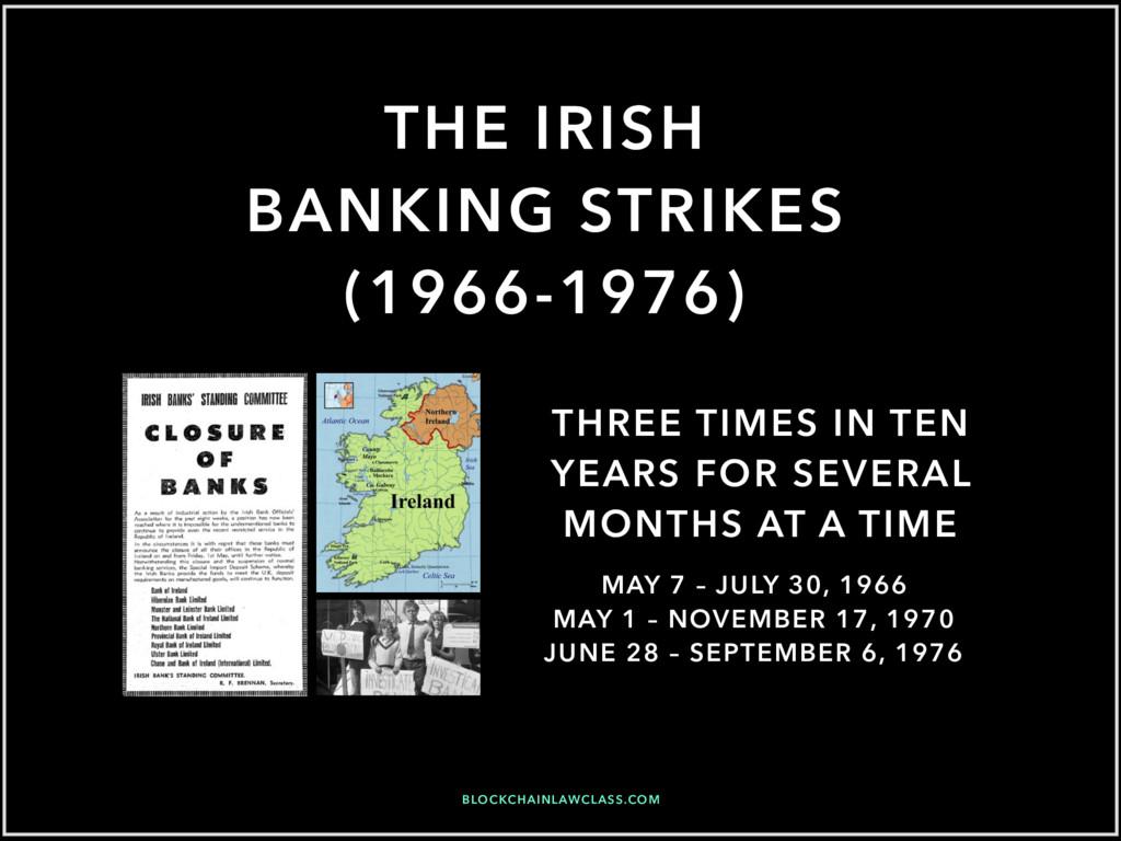 THE IRISH BANKING STRIKES (1966-1976) MAY 7 – J...