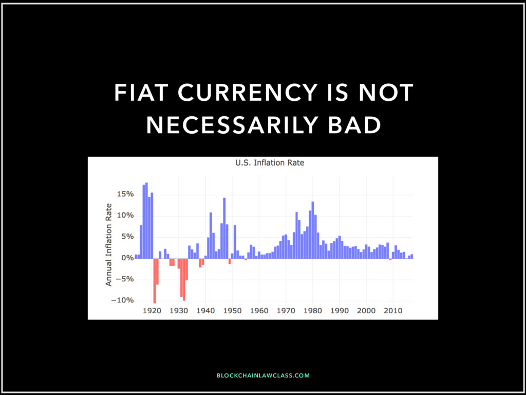 FIAT CURRENCY IS NOT NECESSARILY BAD BLOCKCHAIN...