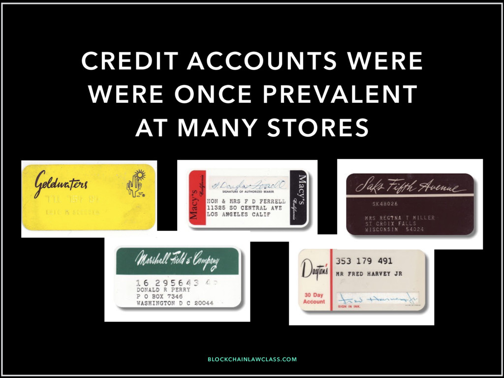 CREDIT ACCOUNTS WERE WERE ONCE PREVALENT AT MAN...