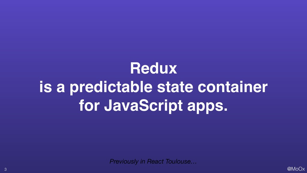 @MoOx Redux