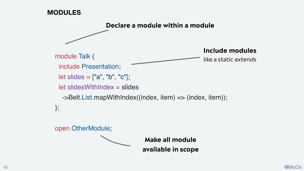 @MoOx 42 MODULES module Talk { include Presenta...
