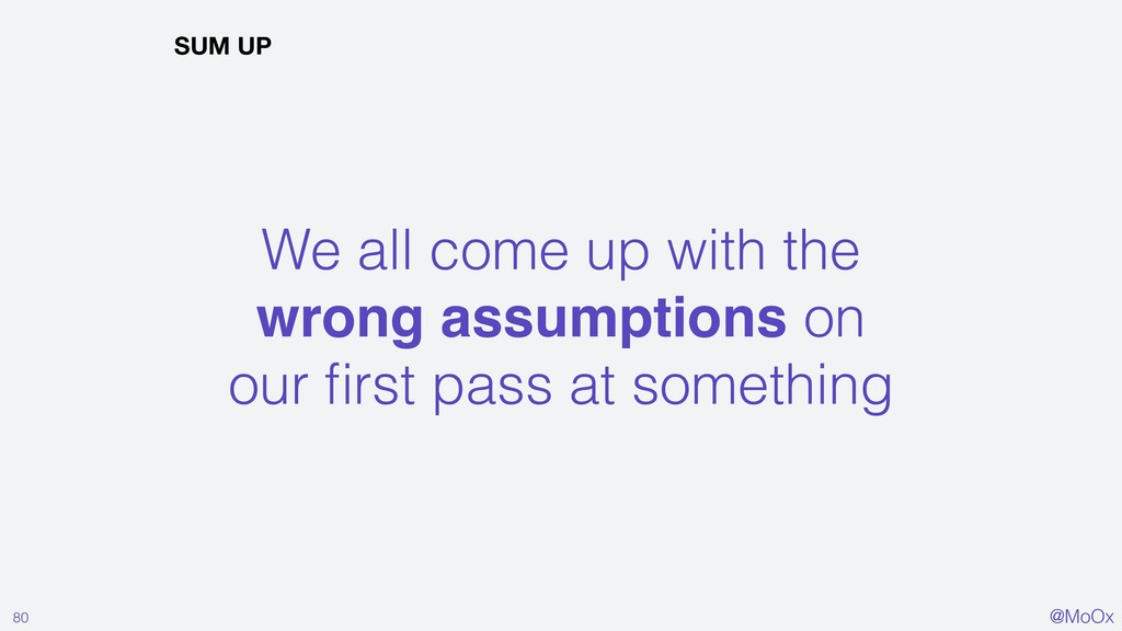 @MoOx We all come up with the wrong assumptions...