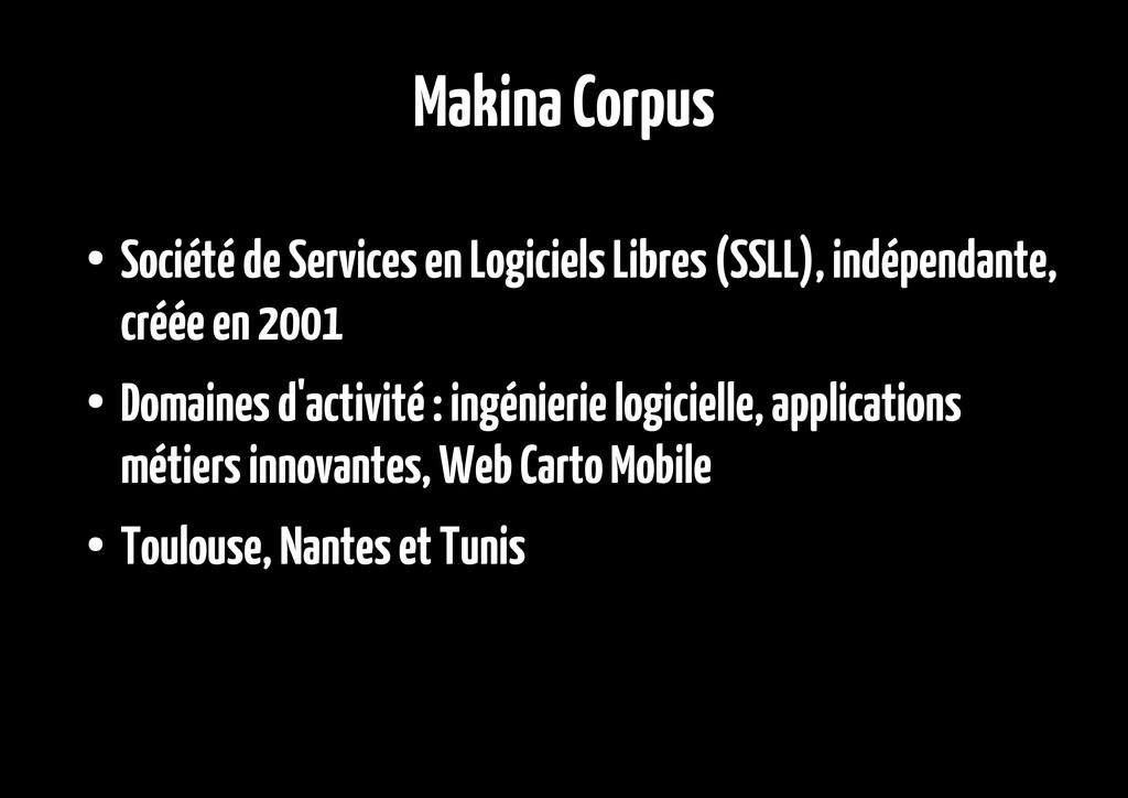 Makina Corpus ● Société de Services en Logiciel...