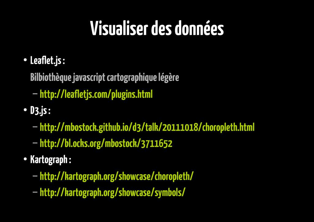 Visualiser des données ● Leaflet.js : Bilbiothè...