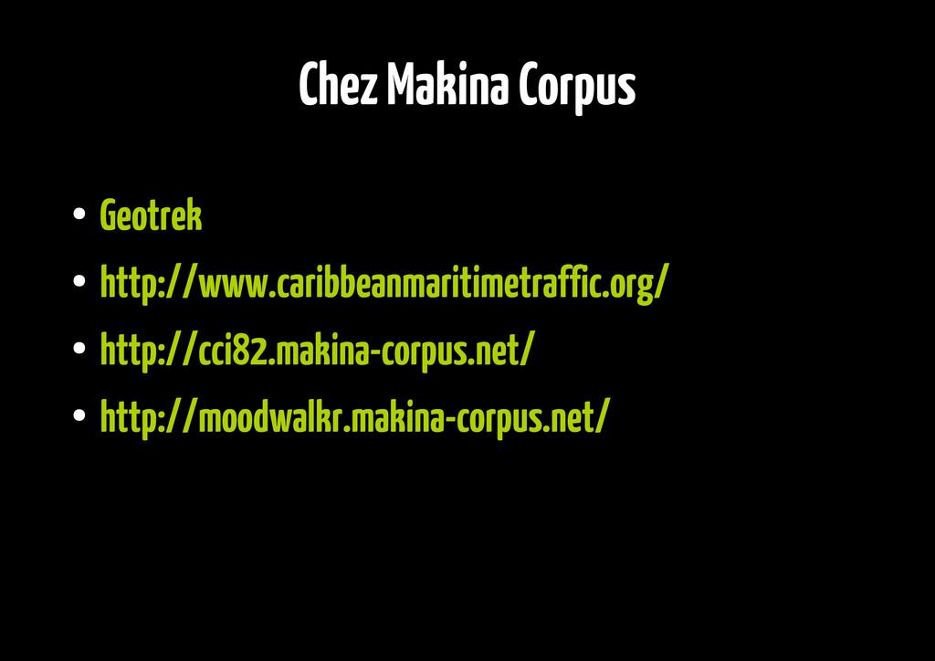 Chez Makina Corpus ● Geotrek ● http://www.carib...