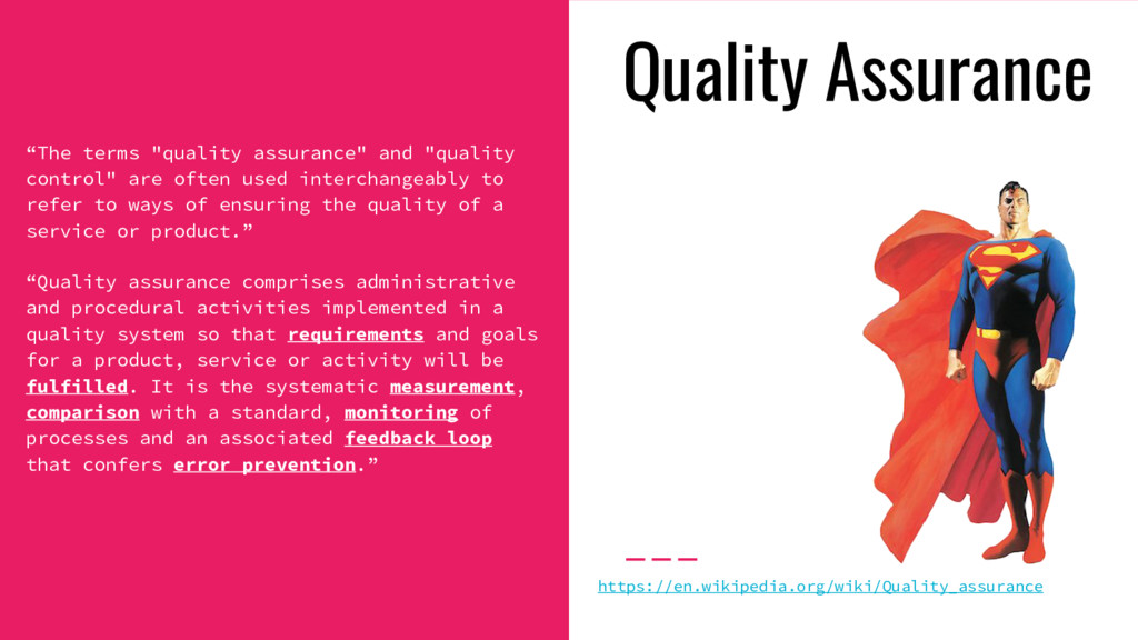 """""""The terms """"quality assurance"""" and """"quality con..."""