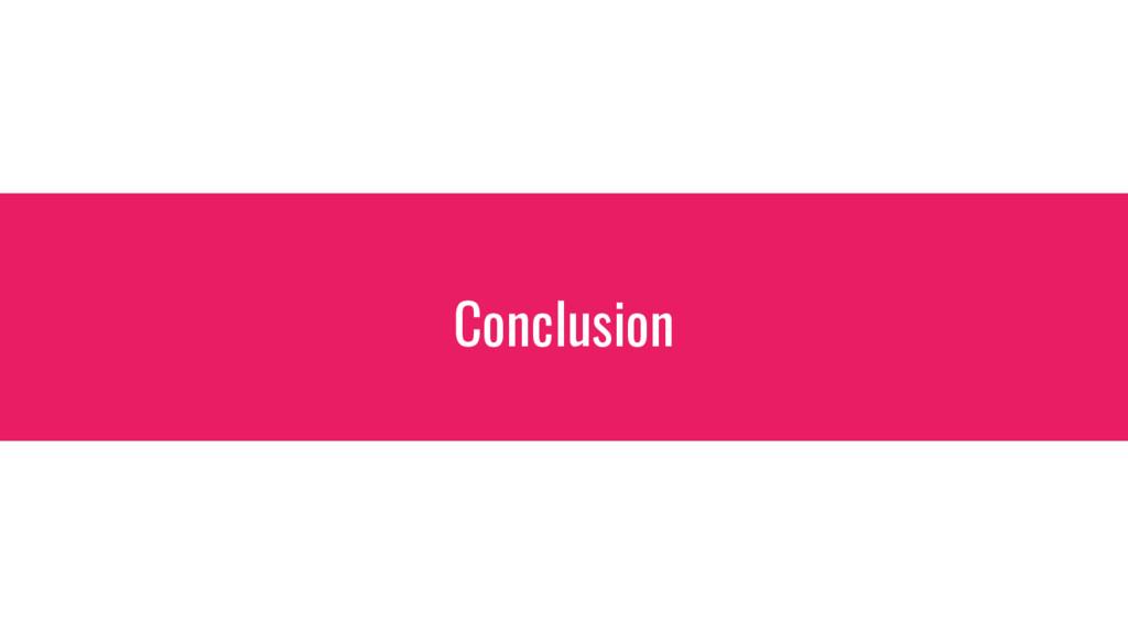 Conclusion