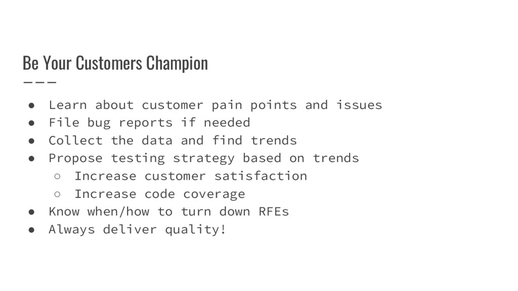 Be Your Customers Champion ● Learn about custom...