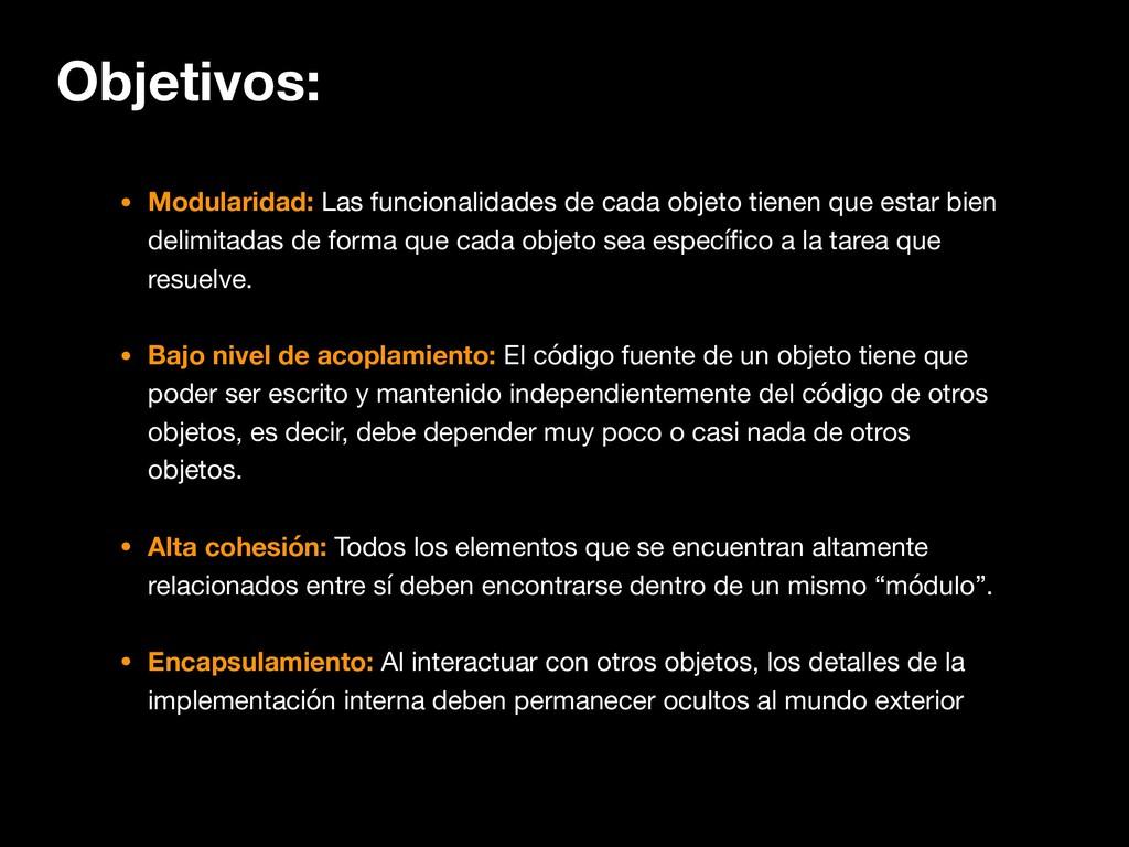 Objetivos: • Modularidad: Las funcionalidades d...