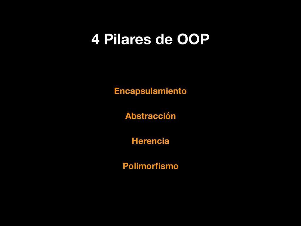 4 Pilares de OOP Encapsulamiento Abstracción He...