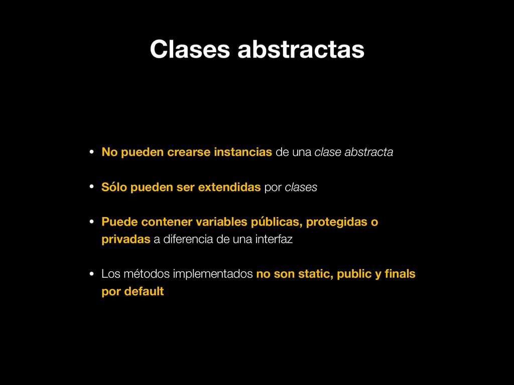 Clases abstractas • No pueden crearse instancia...