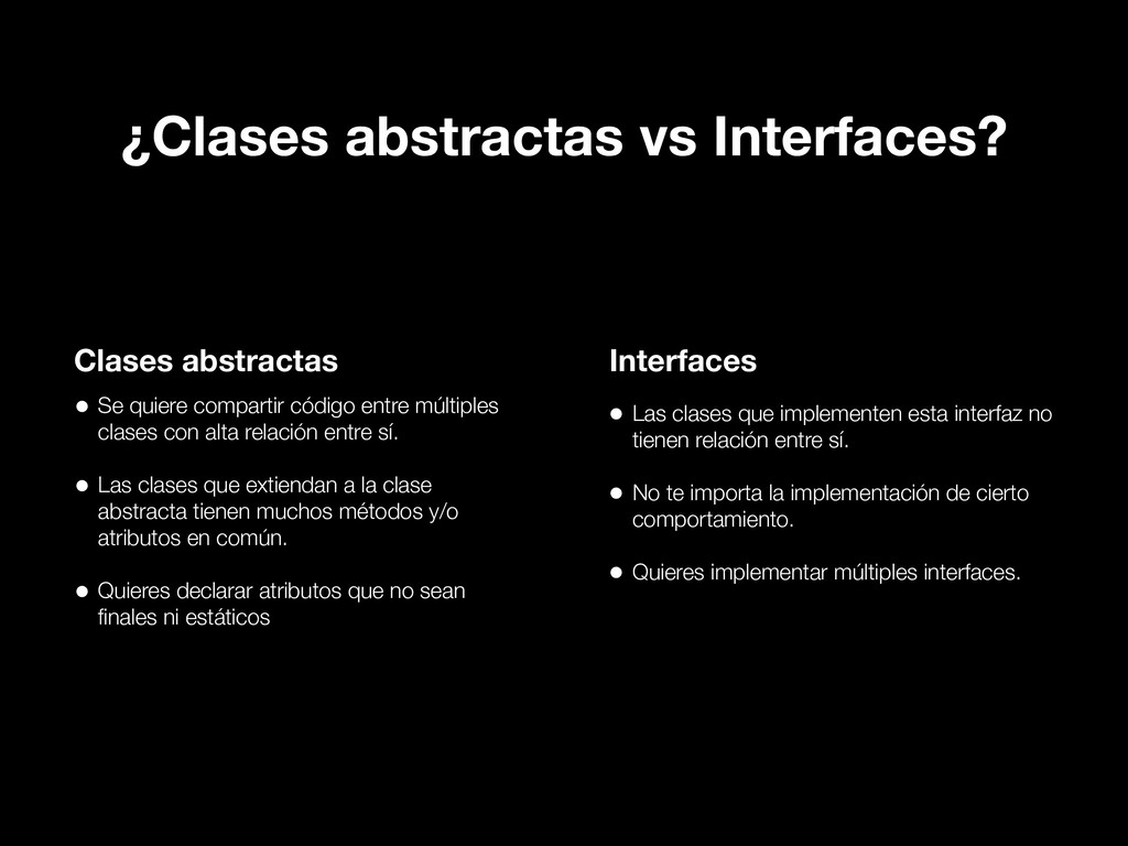 ¿Clases abstractas vs Interfaces? Clases abstra...