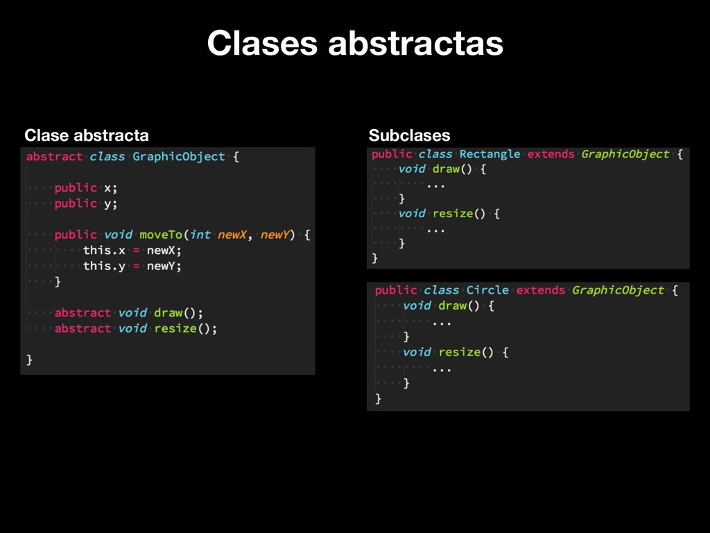 Clases abstractas Clase abstracta Subclases