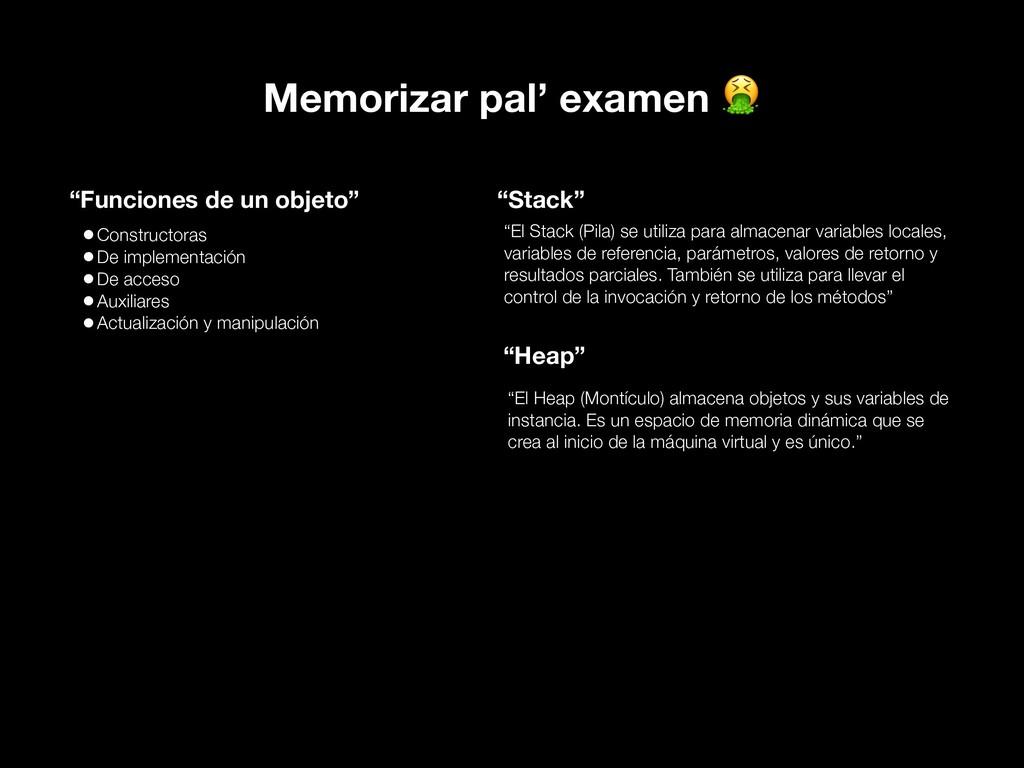 "Memorizar pal' examen  ""Funciones de un objeto""..."