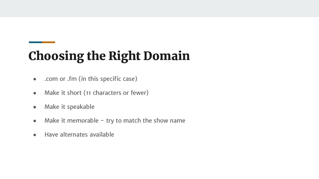 Choosing the Right Domain ● .com or .fm (in thi...