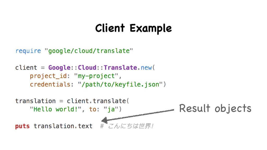 Result objects Client Example
