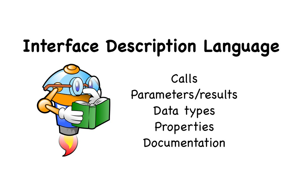 Interface Description Language Calls  Parameter...
