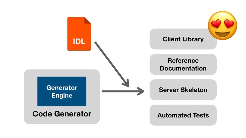 IDL Code Generator Generator Engine Client Libr...