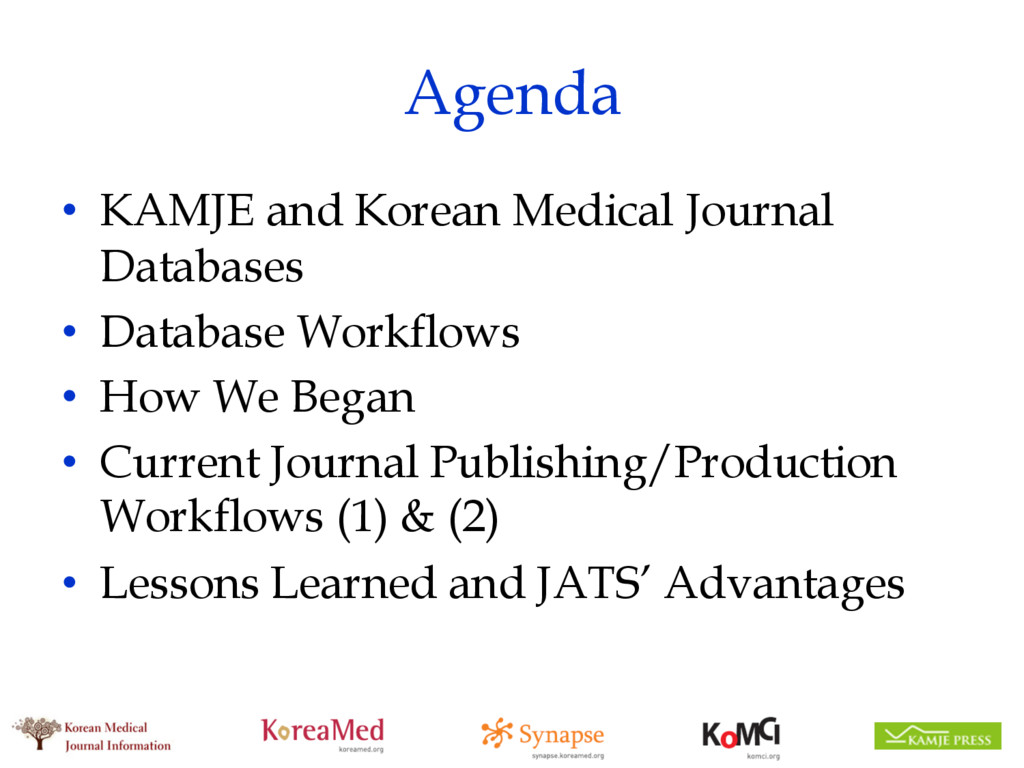 Agenda • KAMJE and Korean Medical Journal Datab...