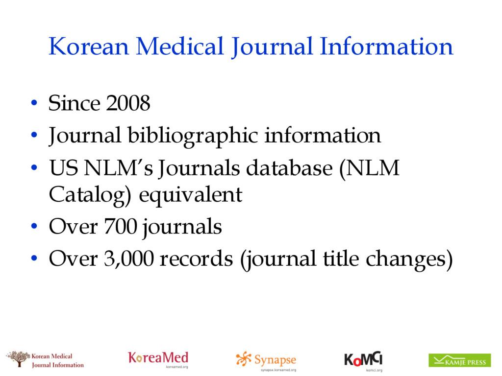 Korean Medical Journal Information • Since 2008...