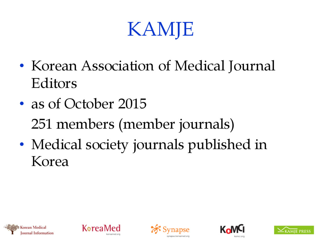 KAMJE • Korean Association of Medical Journal E...