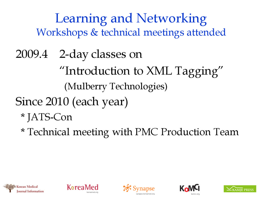 Learning and Networking Workshops & technical m...