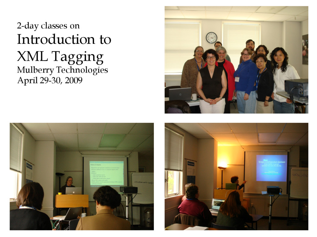 2-day classes on Introduction to XML Tagging Mu...