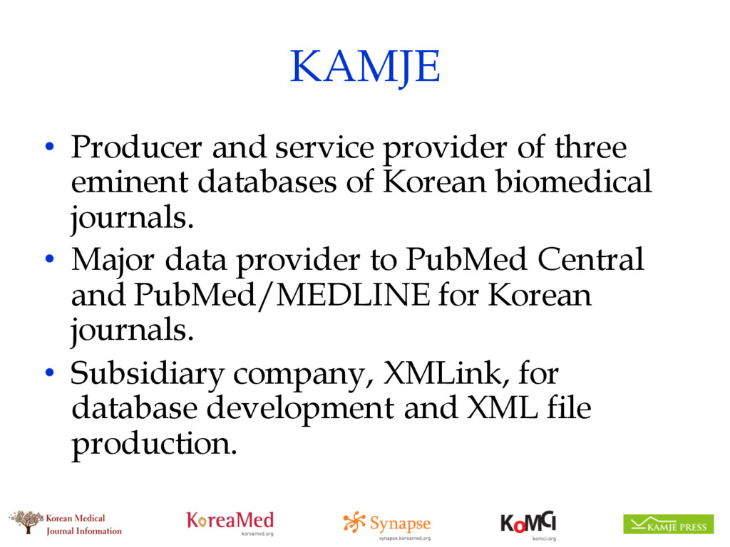 KAMJE • Producer and service provider of three ...