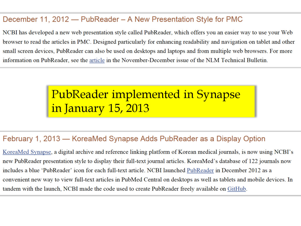 PubReader implemented in Synapse in January 15,...