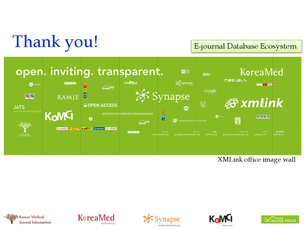 Thank you! E-journal Database Ecosystem XMLink ...