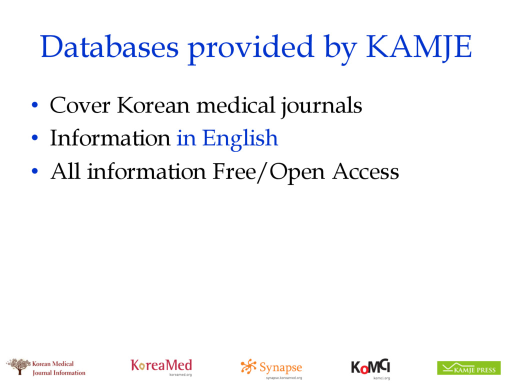 Databases provided by KAMJE • Cover Korean medi...