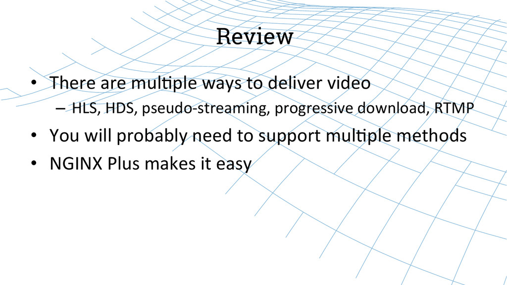 Review • There are mul8ple ways to...