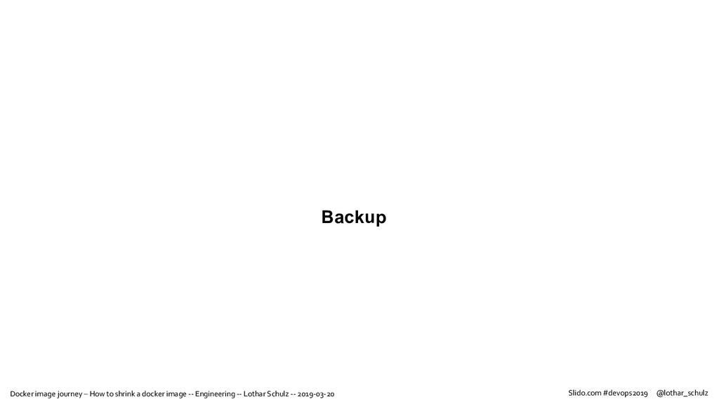 Backup Docker image journey – How to shrink a d...