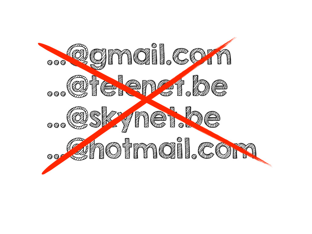 …@gmail.com …@telenet.be …@skynet.be …@hotmail....