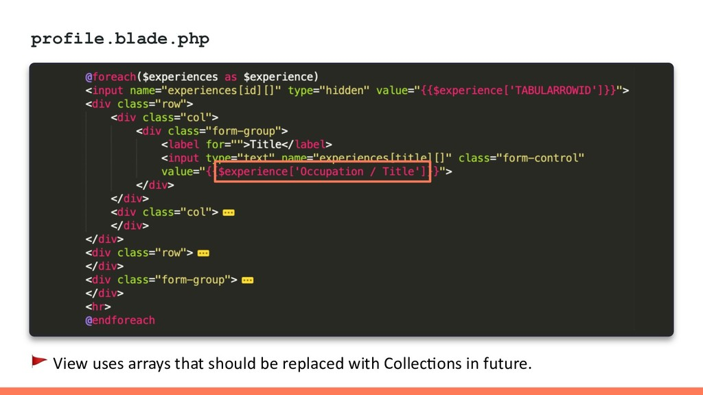 profile.blade.php  View uses arrays that should...