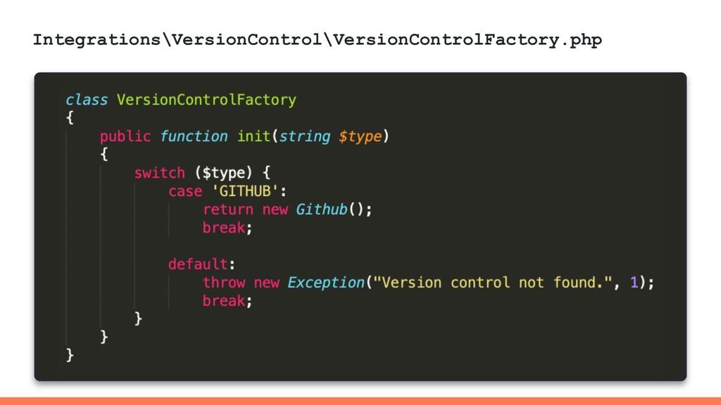Integrations\VersionControl\VersionControlFacto...